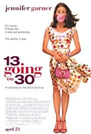 13 Going on 30 (2004) - https://www.imdb.com/title/tt0337563/?ref_=nv_sr_srsg_0