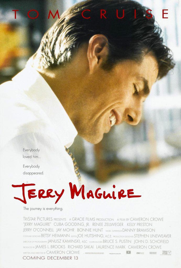 Jerry Maguire (1996) - https://www.imdb.com/title/tt0116695/?ref_=nv_sr_srsg_0