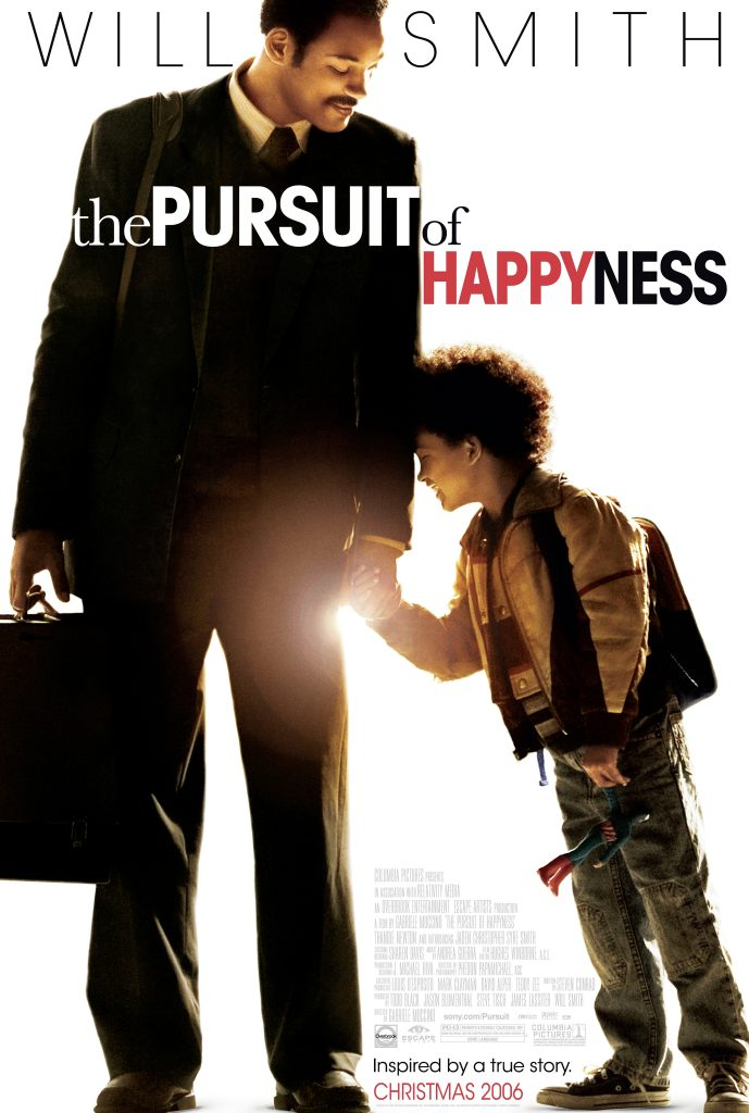 The Pursuit of Happyness (2006) - https://www.imdb.com/title/tt0454921/?ref_=nv_sr_srsg_0