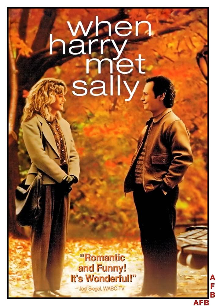 When Harry Met Sally (1989) - https://www.imdb.com/title/tt0098635/?ref_=nv_sr_srsg_0