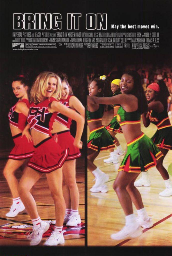 Bring it On (2000) - https://www.imdb.com/title/tt0204946/?ref_=nv_sr_srsg_0